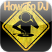 How To DJ>